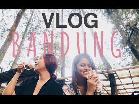 VLOG Bandung - Rani Ramadhany & Gloria Jessica