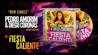 PEDRO AMORIM & DIEGO CORONAS - FIESTA CALIENTE