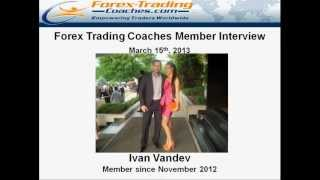 1st 90 Days 400+ Pips + 20% monthly Forex Trading Interview Ivan Vandev - Learn to trade Forex