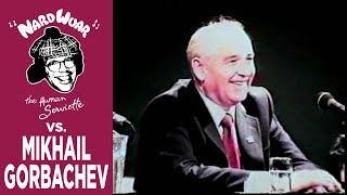 Nardwuar vs. Mikhail Gorbachev