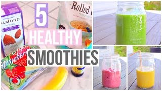 5 Easy & Healthy Smoothies You Need To Try!