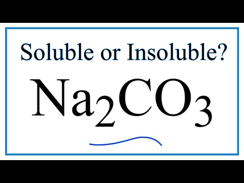 Is Na2CO3 Soluble Or Insoluble In Water?