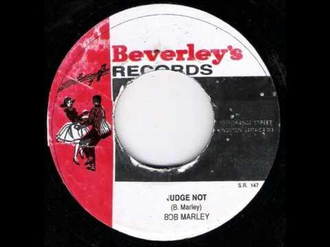 Judge Not - Bob Marley