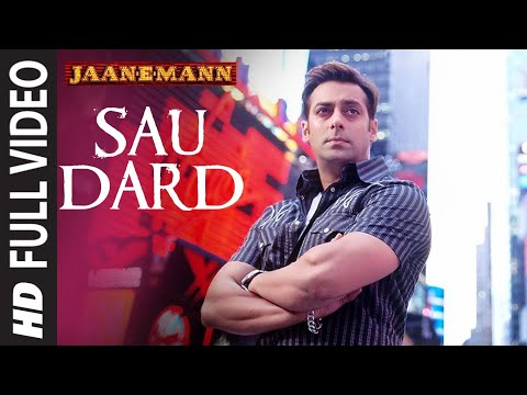 Sau Dard (Full Song) Film - Jaan-E-Mann