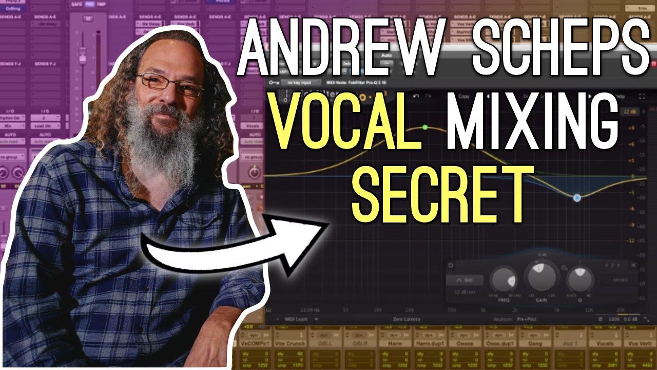 Andrew Scheps Parallel Vocal Trick
