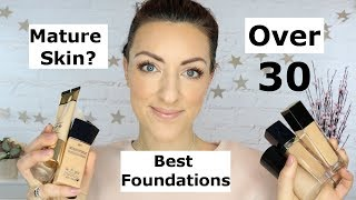 The Best Foundations Over 30 | Best Foundations for Mature Skin