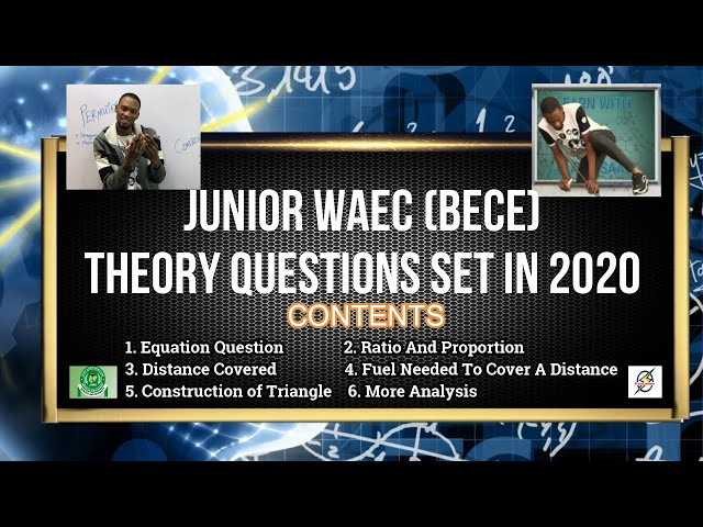 Junior Waec (BECE) 2020 Maths Theory Questions | Detailed Solution