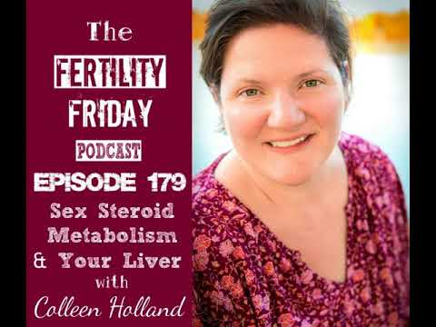 ffp-179-|-sex-steroid-metabolism-your-liver-|-colleen-holland