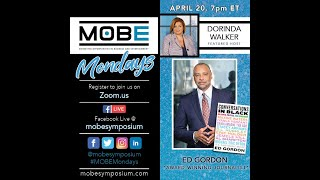 MOBE Mondays: April 20 - Ed Gordon on The State of Black America