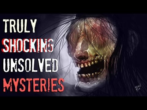 5 Shocking & Disturbing Unsolved Mysteries