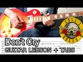Gambar cover Guns N'Roses - Don't Cry Guitar Lesson With Tabs