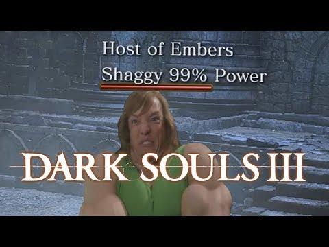 Shaggy 99% Power - Dark Souls 3