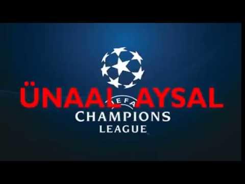 UEFA Şampiyonlar Ligi Ünal Aysal şarkısı
