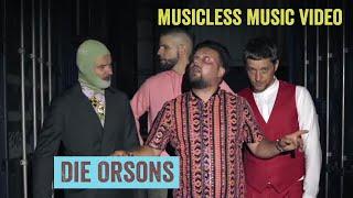 DIE ORSONS – Dear Mozart | Musicless Music Video