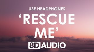 OneRepublic - Rescue Me (8D AUDIO) 🎧