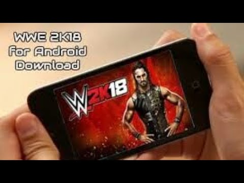 Download wwe 2k 18 easily on android no vpn no cloud apk           link in description