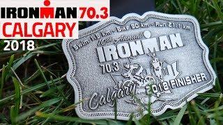 TRIATHLON IRONMAN 70.3 CALGARY 2018. Что со мной ПРОИЗОШЛО НА ЗАБЕГЕ / Интересный Калгари КАНАДА