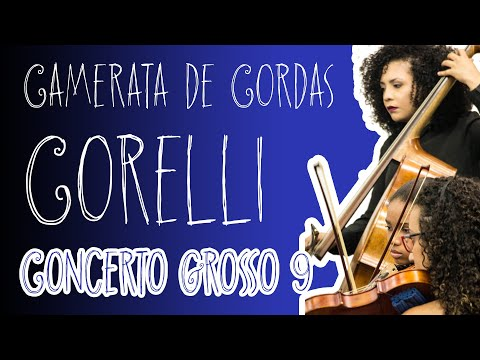 Arcangelo Corelli Concerto Grosso em Fá maior Op.6 No 9 | Camerata de Barra Mansa