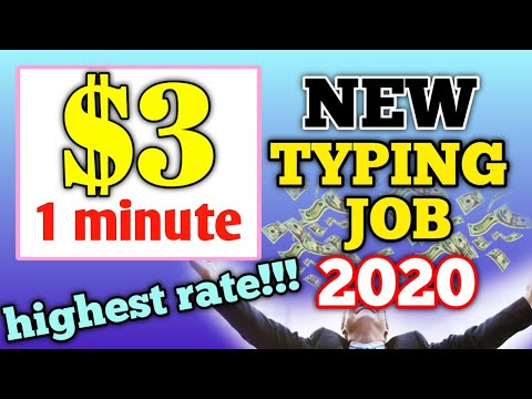 $3 per MINUTE NEW TYPING JOB 2020 | HIGHEST RATE EVER!!!