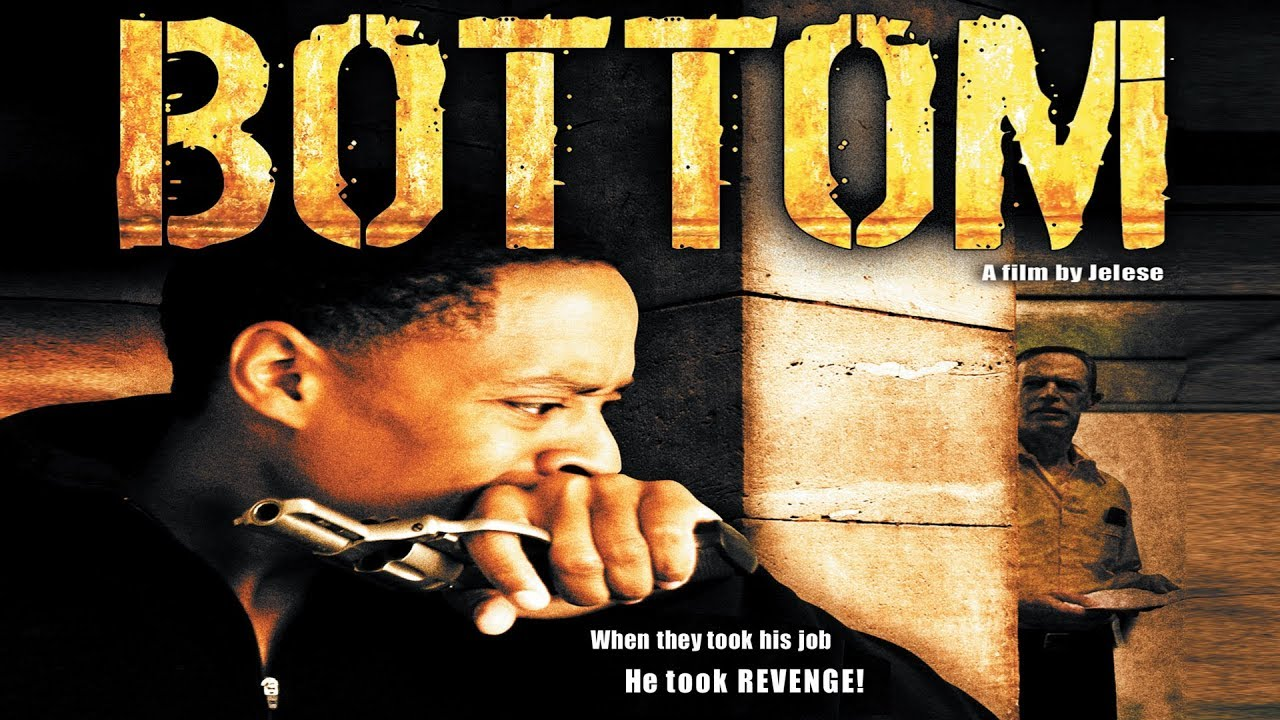 """Bottom"" -  Full Movie   (2015)"