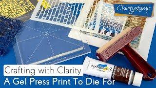 Gel Press How To - A Gel Press Print to Die For