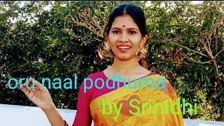 Oru naal podhuma   female version by Srinidhi