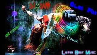 Electro House 2013 Club Mix (Dj Dann)