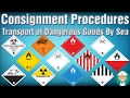 Consignment Procedures - Transport of Dangerous Goods By Sea