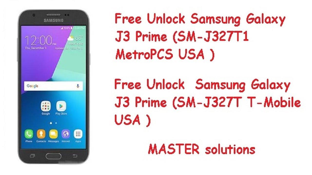 Samsung J3 Prime J327T And J327T1 Free Unlock 100%