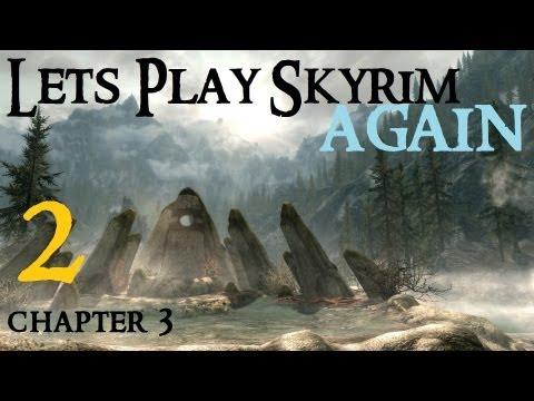 lets-play-skyrim-:-ch-3-ep-2