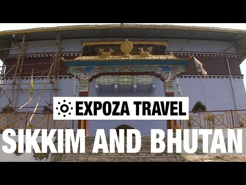 Sikkim and Bhutan