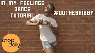 "Drake ""In My Feelings"" (Dance Tutorial)