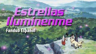 Inuyasha OP #4 - Estrellas Ilumínenme (Grip!) [Fandub Español]