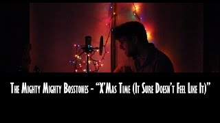 Watch Mighty Mighty Bosstones Xmas Time It Sure Doesnt Feel Like It video