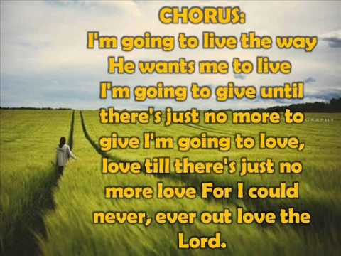 I could never out love the Lord