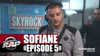 Sofiane - #Jesuispasséchezso [Episode 5] #PlanèteRap