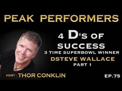 4 D's of Success | 3-Time Super Winner | Steve Wallace | Part 1 | Episode #75