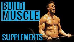 BUILD MUSCLE   Supplements