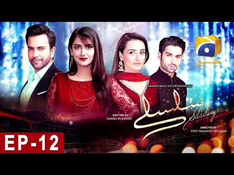 SILSILAY - Episode 12 | Har Pal Geo