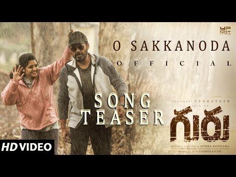 O Sakkanoda Video Song Teaser | Guru Telugu Movie | Venkatesh, Ritika Singh | Santhosh Narayanan