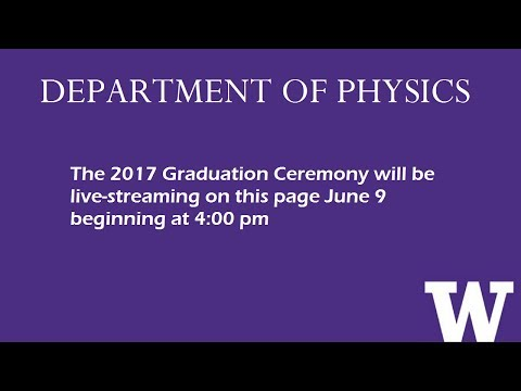 2017 UW Department of Physics Graduation Celebration