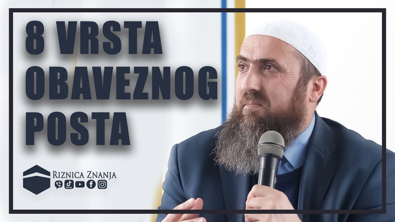 Download Nedžad ef. Hasanović - 8 Vrsta obaveznog posta / 049 ⁴ᵏ Riznica Znanja