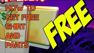 HOW TO GET FREE SHIRTS AND PANTS ON ROBLOX (2017) UPDATE
