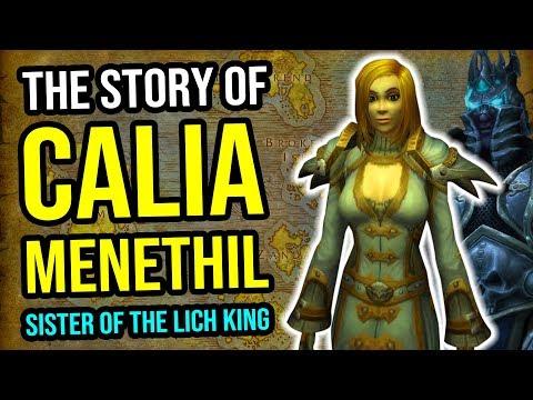 The Story Of Calia Menethil (Artha's Sister!) - Warcraft Lore