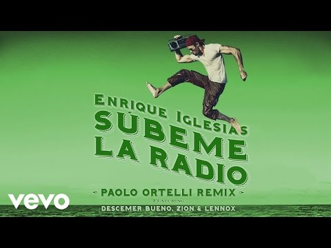 SUBEME LA RADIO (Paolo Ortelli Remix) (Lyric)