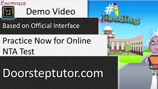 Practice Now for Online NTA Test - Based on Official Interface (Demo Video) - Doorsteptutor.com