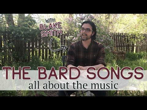 The Bard Songs: All About the Music with Blake Smith