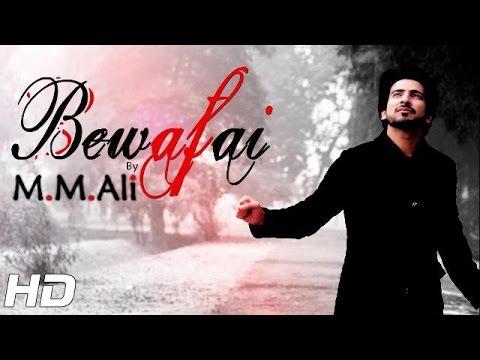 BEWAFAI (Rap Version) -  OFFICIAL VIDEO - M.M. ALI