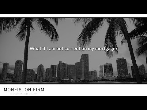 What if I am not current on my mortgage?
