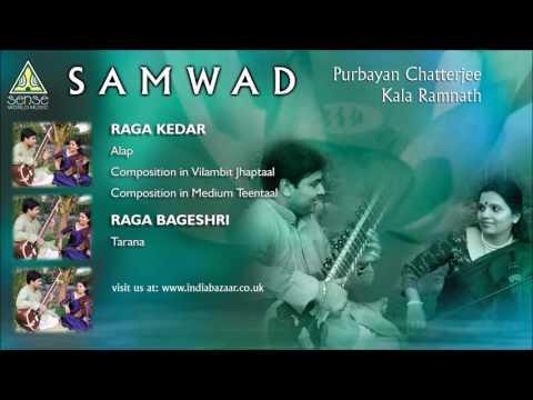 Purbayan Chatterjee & Kala Ramnath : Samwad (Raga Kedar)